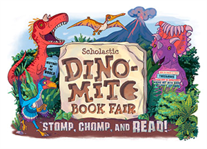 Scholastic Dino-Mite Book Fair Stomp, Chomp, and Read!